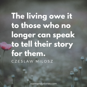 The living owe it to those who no longer can speak to tell their story for them