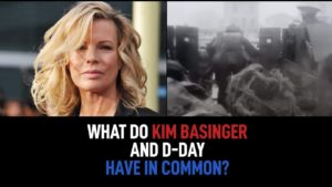 What Do Kim Basinger And D-Day Have In Common?