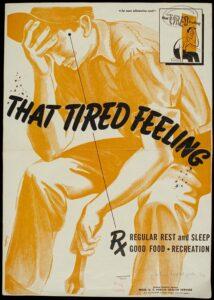 "WW2 Poster ""Tired Feeling Prescription"""