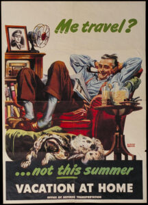 "WW2 Poster ""Travel ...Not this Summer"""
